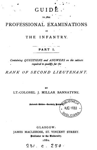 Guide to the examinations for promotion of regimental officers in the infantry