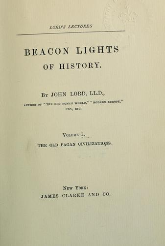 Beacon lights of history by Lord, John