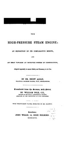The high-pressure steam engine by Ernst Alban