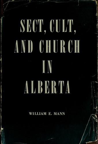 Sect, cult, and church in Alberta.