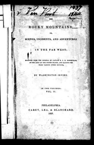 The Rocky Mountains, or, Scenes, incidents and adventures in the Far West