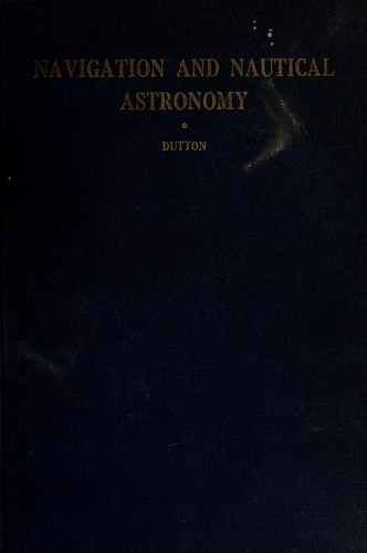 Download Navigation and nautical astronomy.