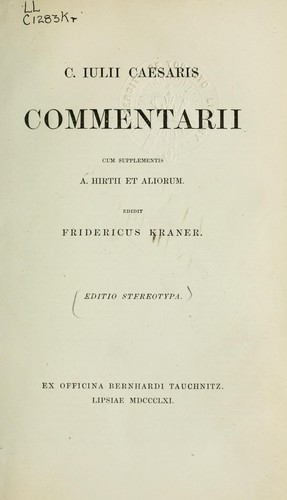 Commentarii by Julius Caesar