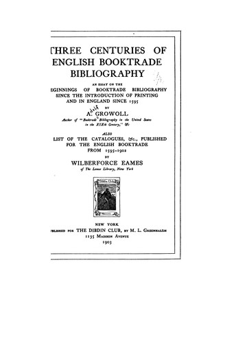 Download Three centuries of English booktrade bibliography