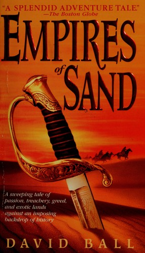 Empires of sand by David W. Ball