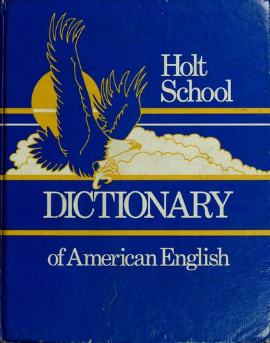 Holt School Dictionary of American English