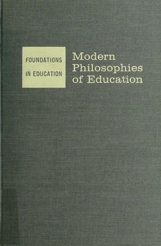Modern philosophies of education.