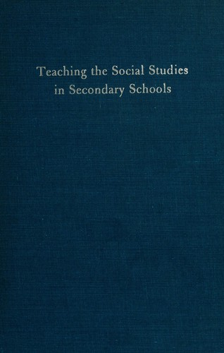 Download Teaching the social studies in secondary schools