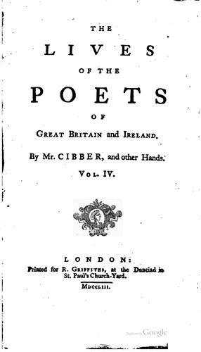 The lives of the poets of Great Britain and Ireland, to the time of Dean Swift.