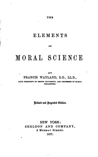 The elements of moral science.