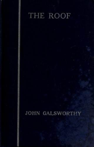 The roof by John Galsworthy