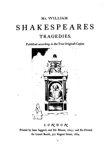 Download Shakespeare, a Reprint of His Collected Works as Put Forth in 1623