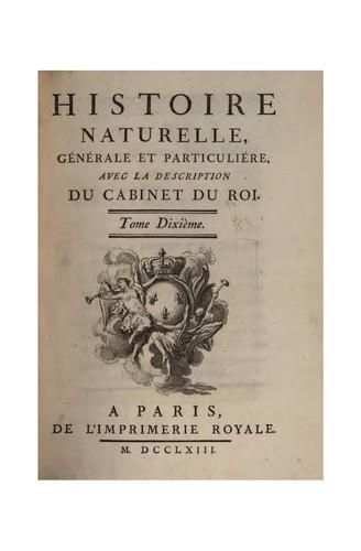 Histoire naturelle, generale, et particuliere, avec la description du Cabinet du roy; Tome 10 ser. 1-6