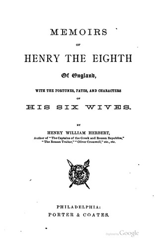 Download Memoirs of Henry the Eighth of England