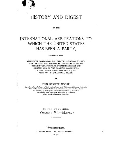Download History and digest of the international arbitrations to which the United States has been a party