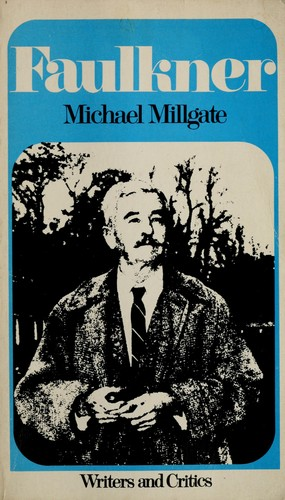 William Faulkner by Millgate, Michael.