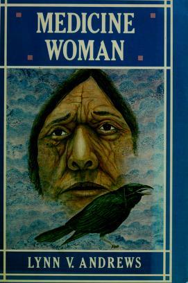 Cover of: Medicine woman   Lynn V. Andrews