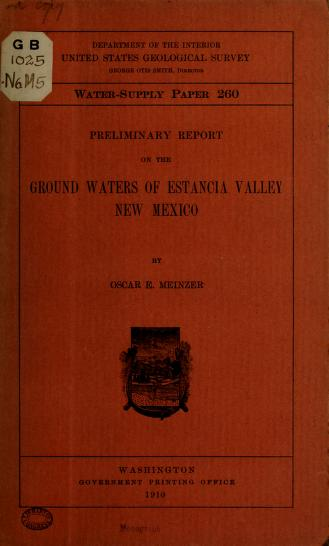 Cover of: Preliminary report on the ground waters of Estancia Valley, New Mexico | Meinzer, Oscar Edward