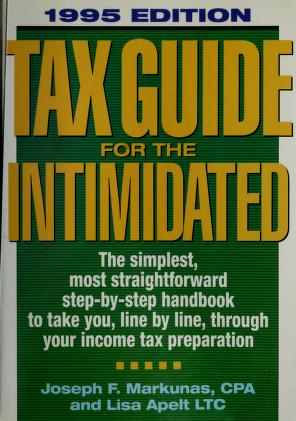 Cover of: Tax guide for the intimidated   Joseph P. Markunas