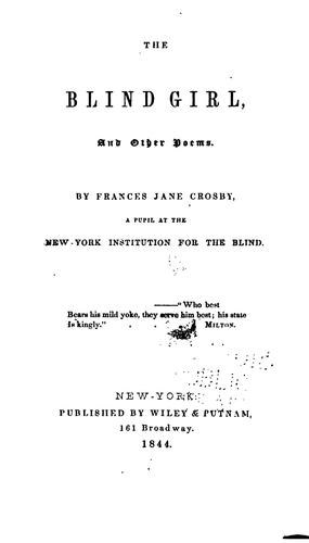 The Blind Girl, and Other Poems by Fanny Crosby