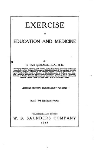 Exercise in education and medicine by Robert Tait McKenzie
