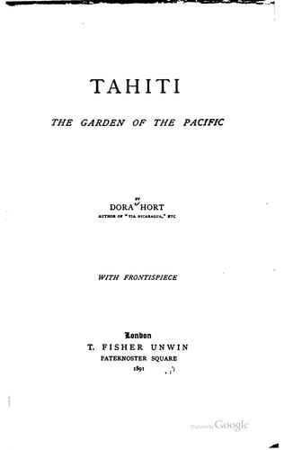 Tahiti, the garden of the Pacific by Dora Hort