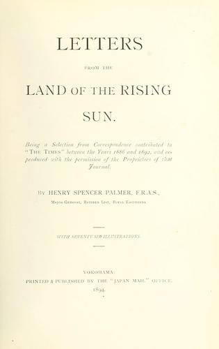 Letters from the land of the rising sun by H. Spencer Palmer