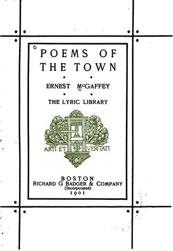 Poems of the Town by Ernest McGaffey