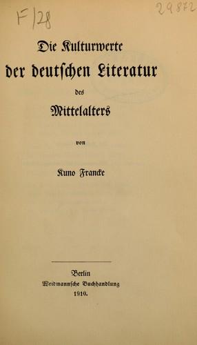 Die Kulturwerte der deutschen literatur in ihrer geschichtlichen entwicklung