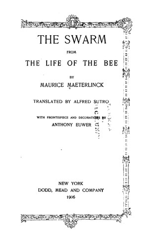 The Swarm, from The Life of the Bee by Maurice Maeterlinck