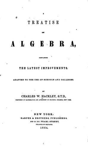 Treatise on Algebra by Charles William Hackley