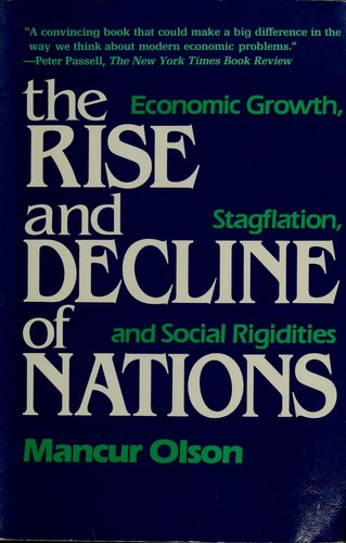 The  rise and decline of nations by Mancur Olson.